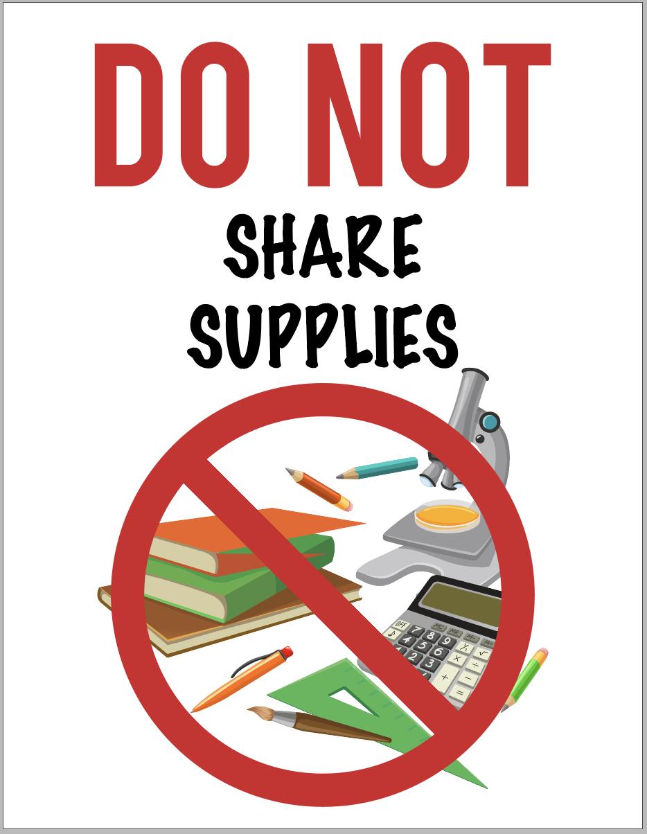 Do Not Share Supplies